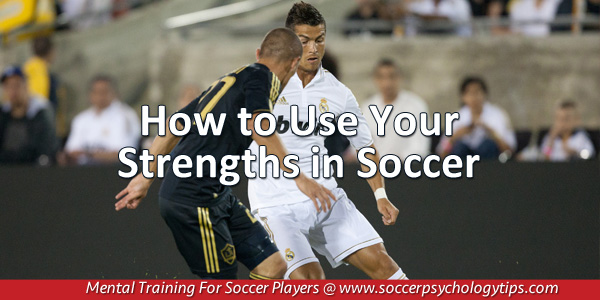 Using Strengths in Soccer